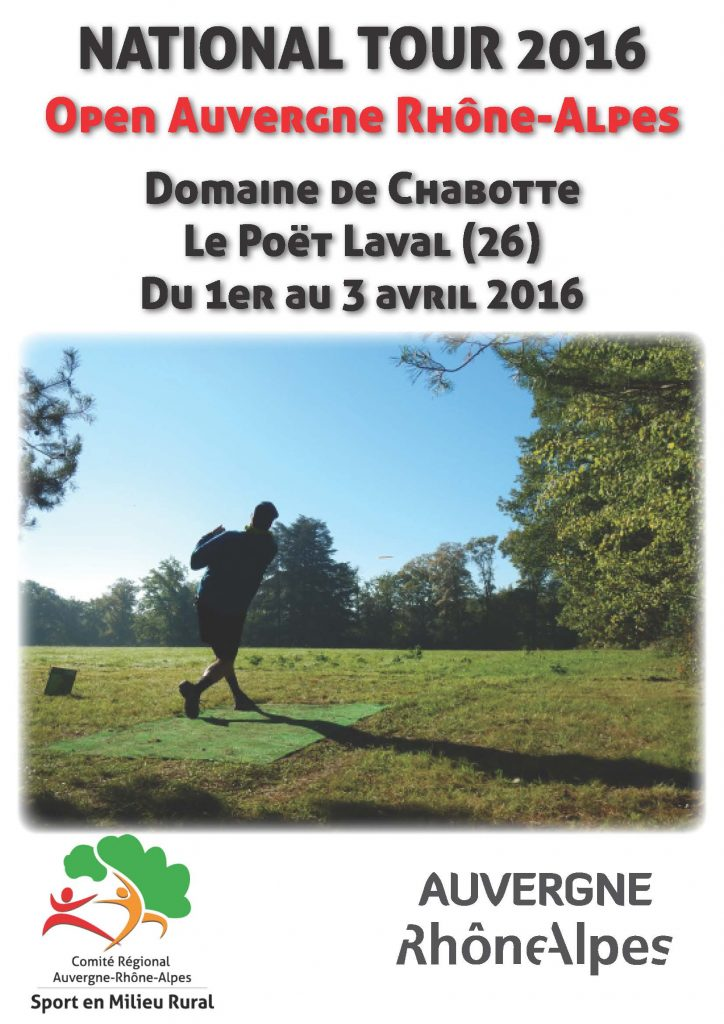 Open disc golf auvergne rh ne alpes du 1er au 3 avril 2016 for En milieu rural